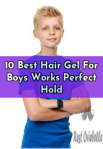10 Best Hair Gel For Boys Works Perfect Hold